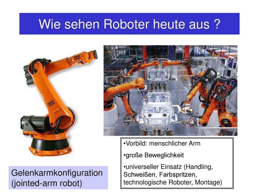 Wie sehen Roboter heute aus