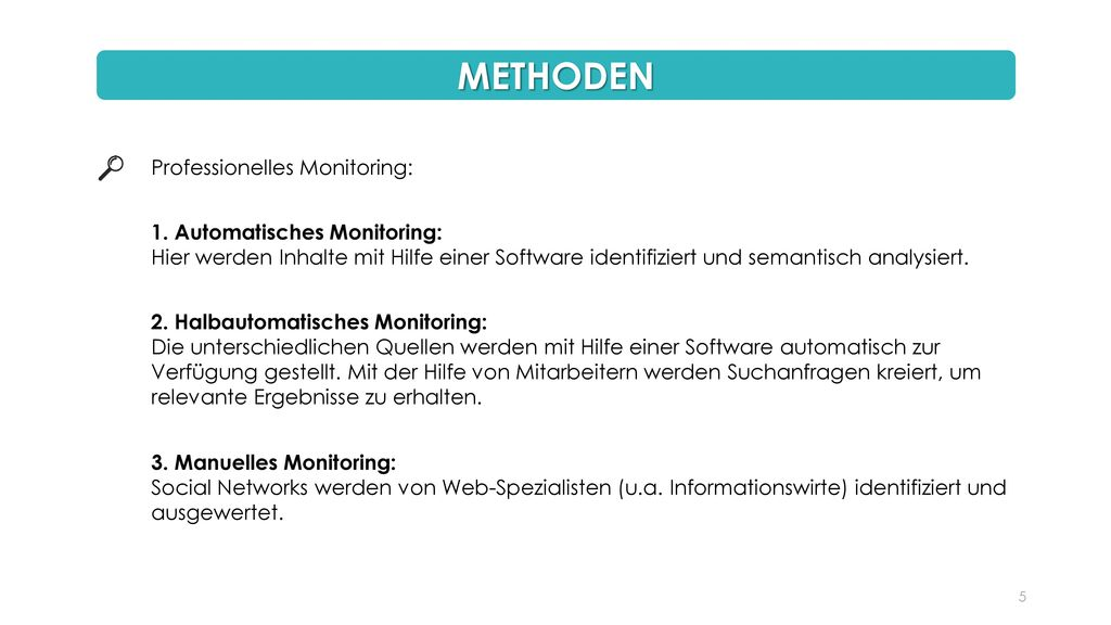 METHODEN Professionelles Monitoring: 1. Automatisches Monitoring: