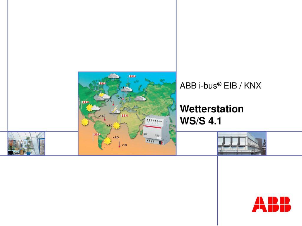 ABB i-bus® EIB / KNX Wetterstation WS/S 4.1