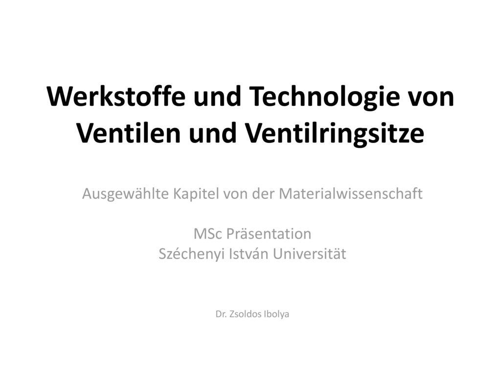 Werkstoffe und Technologie von Ventilen und Ventilringsitze