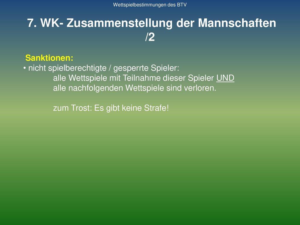 7. WK- Zusammenstellung der Mannschaften /2