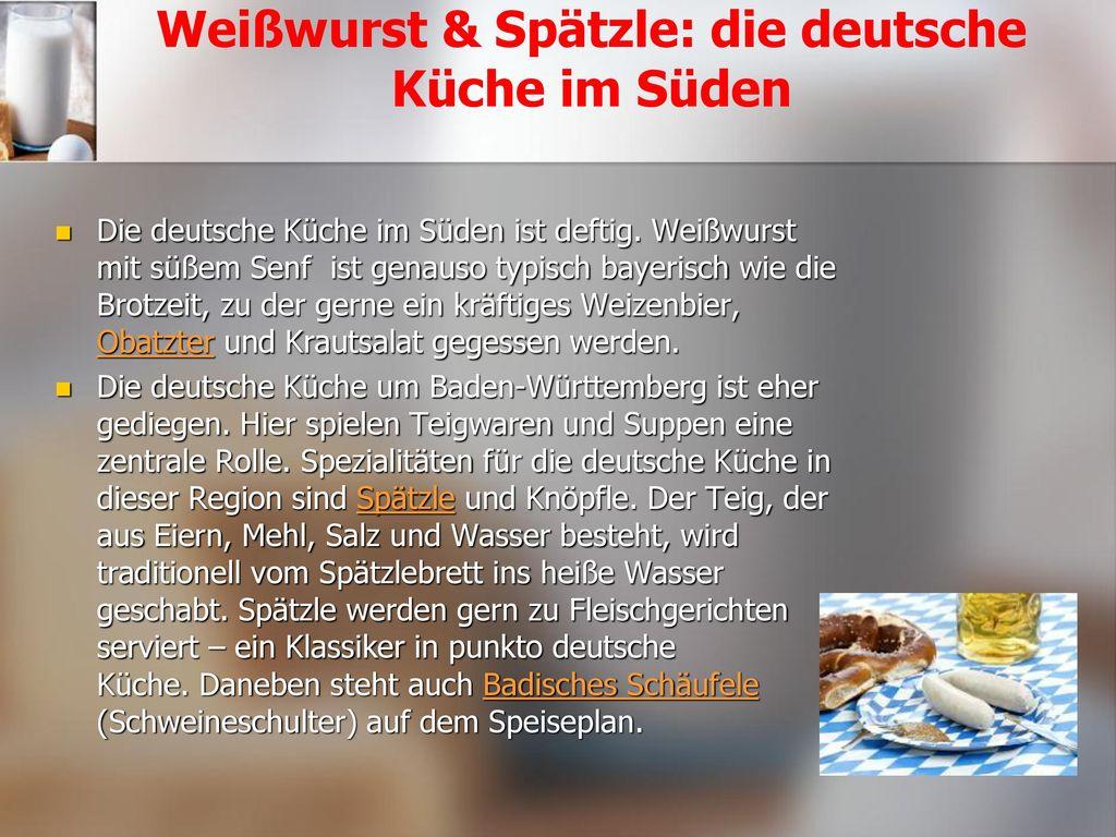 Weißwurst & Spätzle: die deutsche Küche im Süden