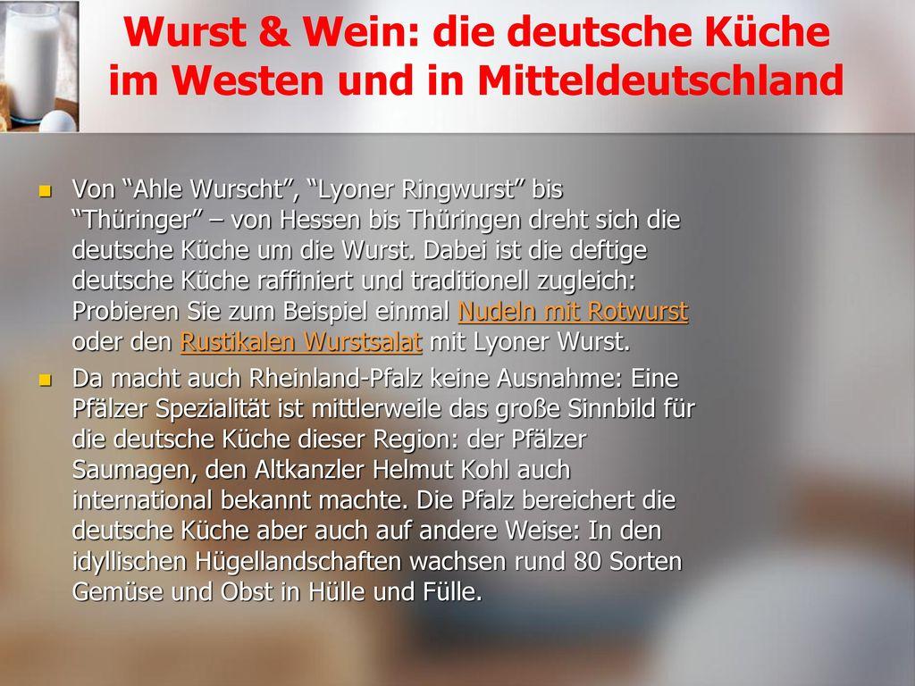 Wurst & Wein: die deutsche Küche im Westen und in Mitteldeutschland