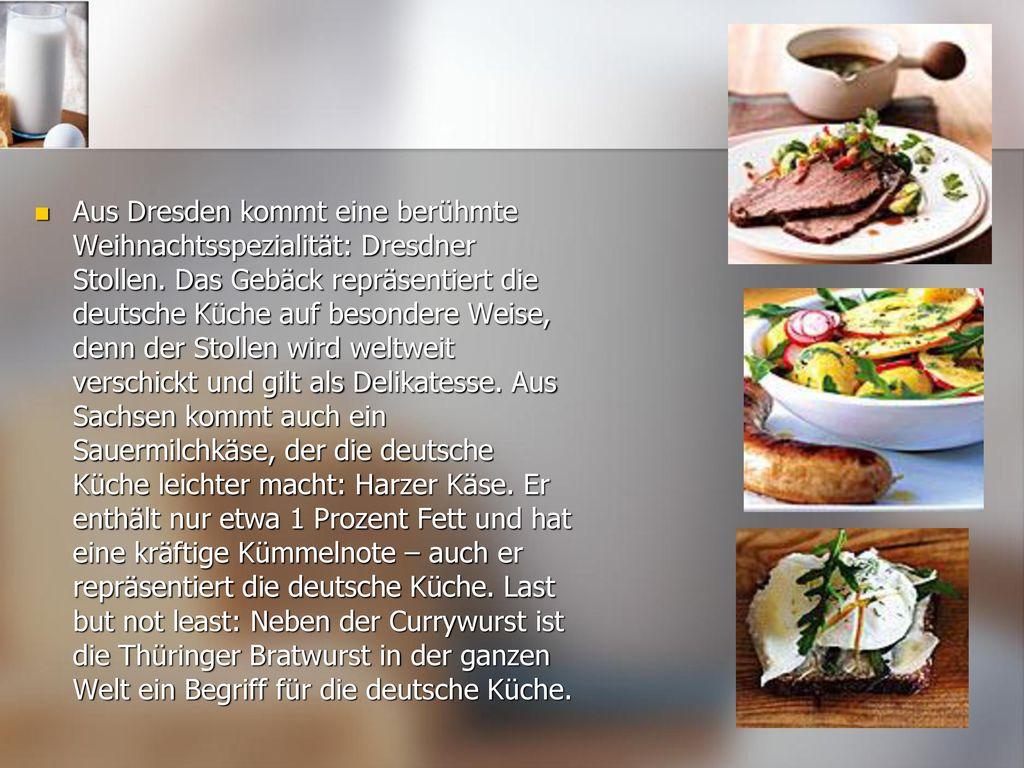 Aus Dresden kommt eine berühmte Weihnachtsspezialität: Dresdner Stollen.