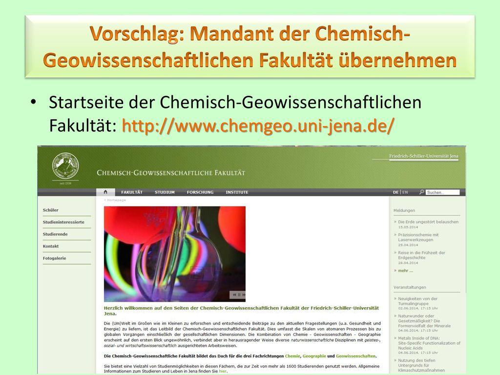 Vorschlag: Mandant der Chemisch-Geowissenschaftlichen Fakultät übernehmen