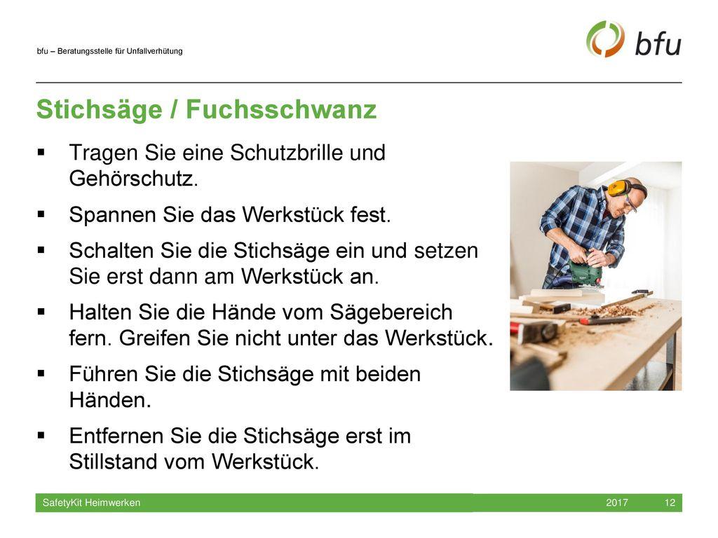 Stichsäge / Fuchsschwanz