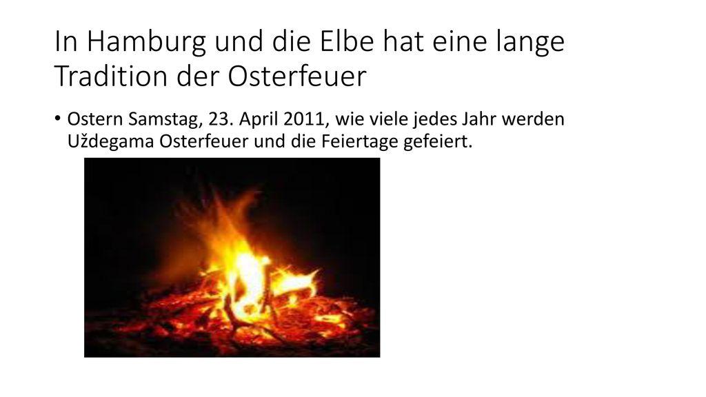 In Hamburg und die Elbe hat eine lange Tradition der Osterfeuer