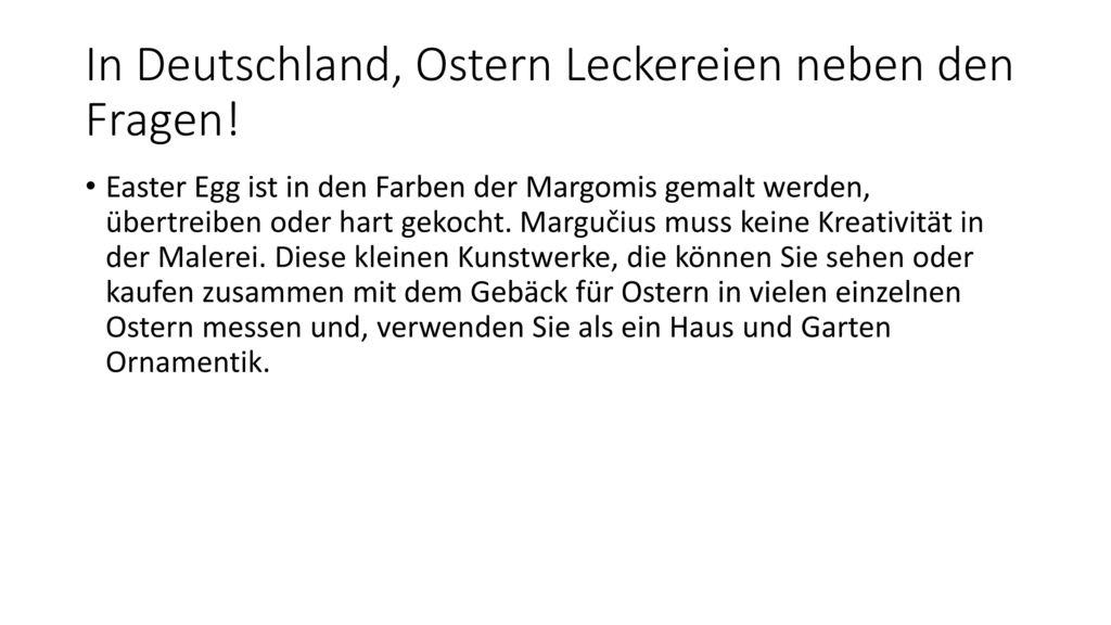 In Deutschland, Ostern Leckereien neben den Fragen!