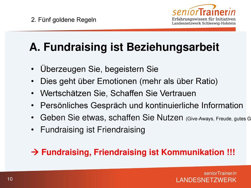 A. Fundraising ist Beziehungsarbeit