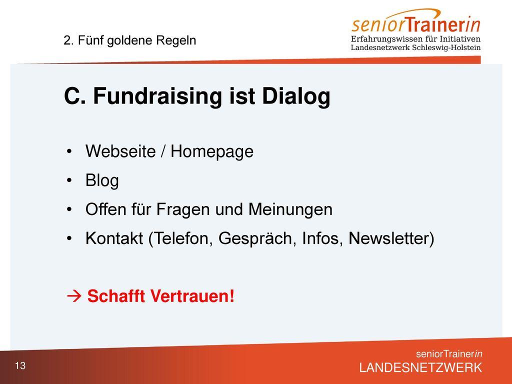 C. Fundraising ist Dialog