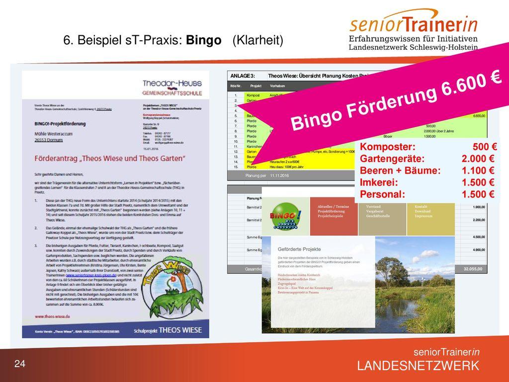 Bingo Förderung 6.600 € 6. Beispiel sT-Praxis: Bingo (Klarheit)