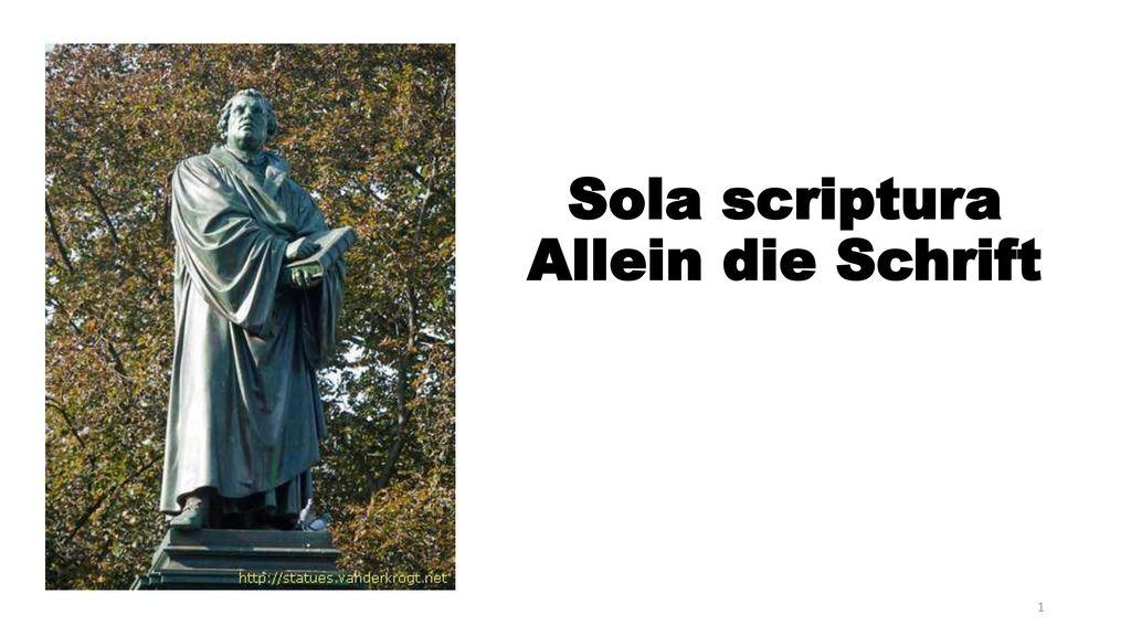 Sola scriptura Allein die Schrift