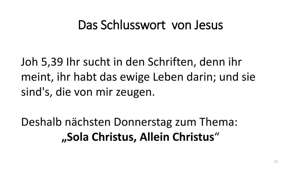 Das Schlusswort von Jesus