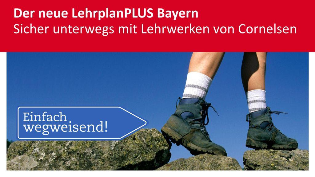Der neue LehrplanPLUS Bayern