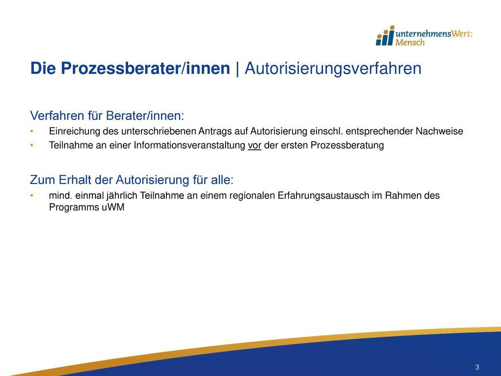 Die Prozessberater/innen   Autorisierungsverfahren