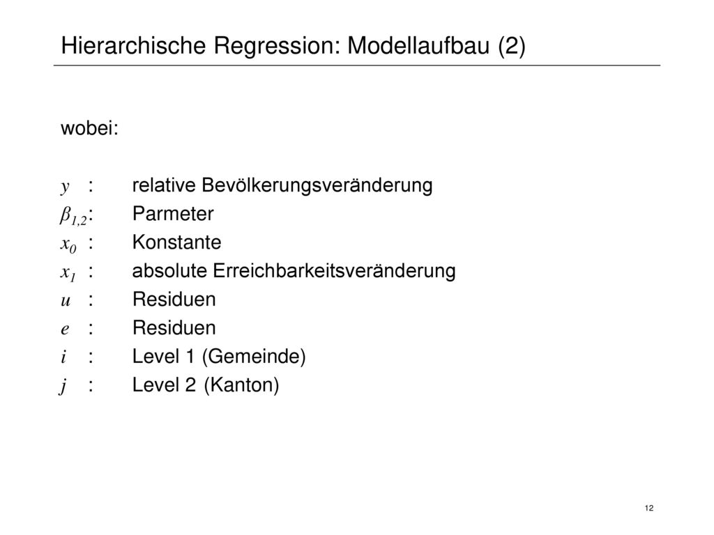 Hierarchische Regression: Modellaufbau (2)
