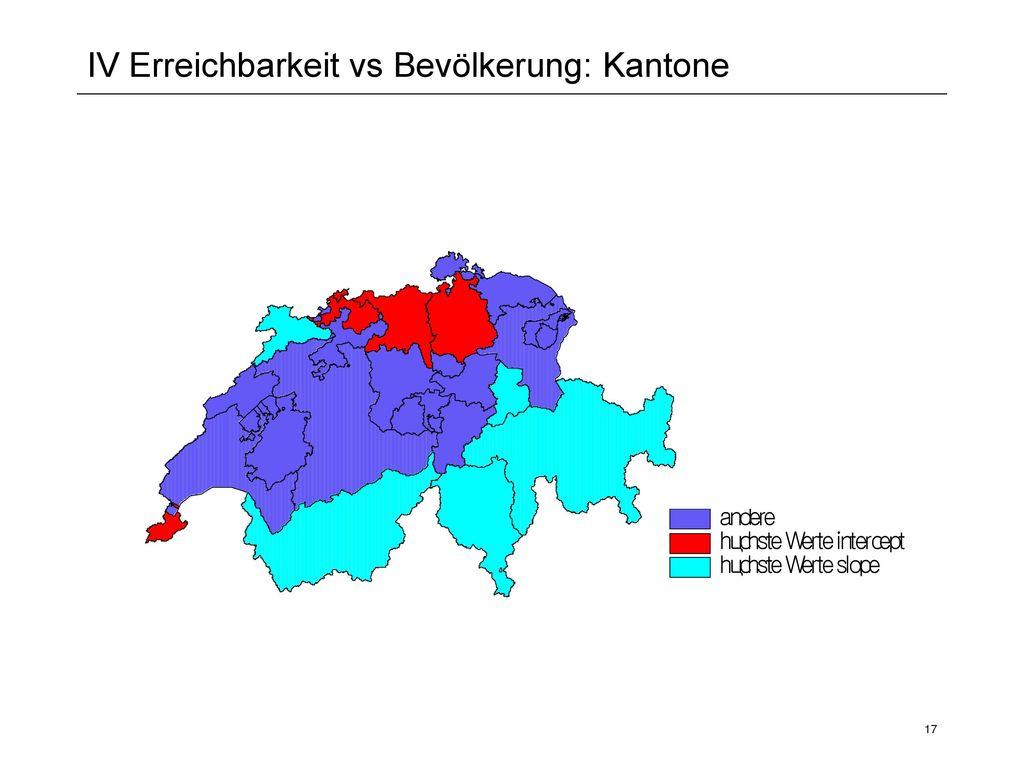 IV Erreichbarkeit vs Bevölkerung: Kantone