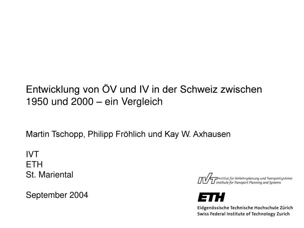 Entwicklung von ÖV und IV in der Schweiz zwischen 1950 und 2000 – ein Vergleich