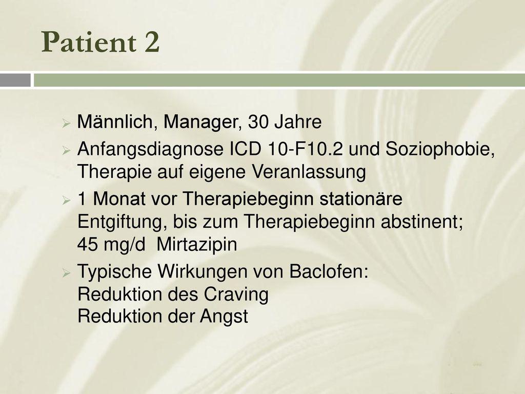 Patient 2 Männlich, Manager, 30 Jahre