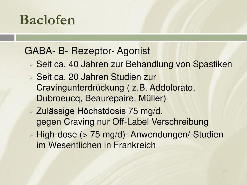 Baclofen GABA- B- Rezeptor- Agonist