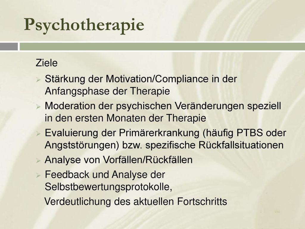 Psychotherapie Ziele. Stärkung der Motivation/Compliance in der Anfangsphase der Therapie.