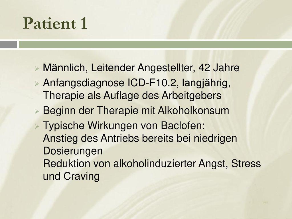 Patient 1 Männlich, Leitender Angestellter, 42 Jahre