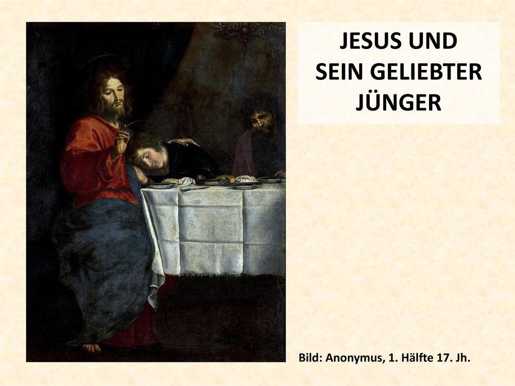 JESUS UND SEIN GELIEBTER JÜNGER