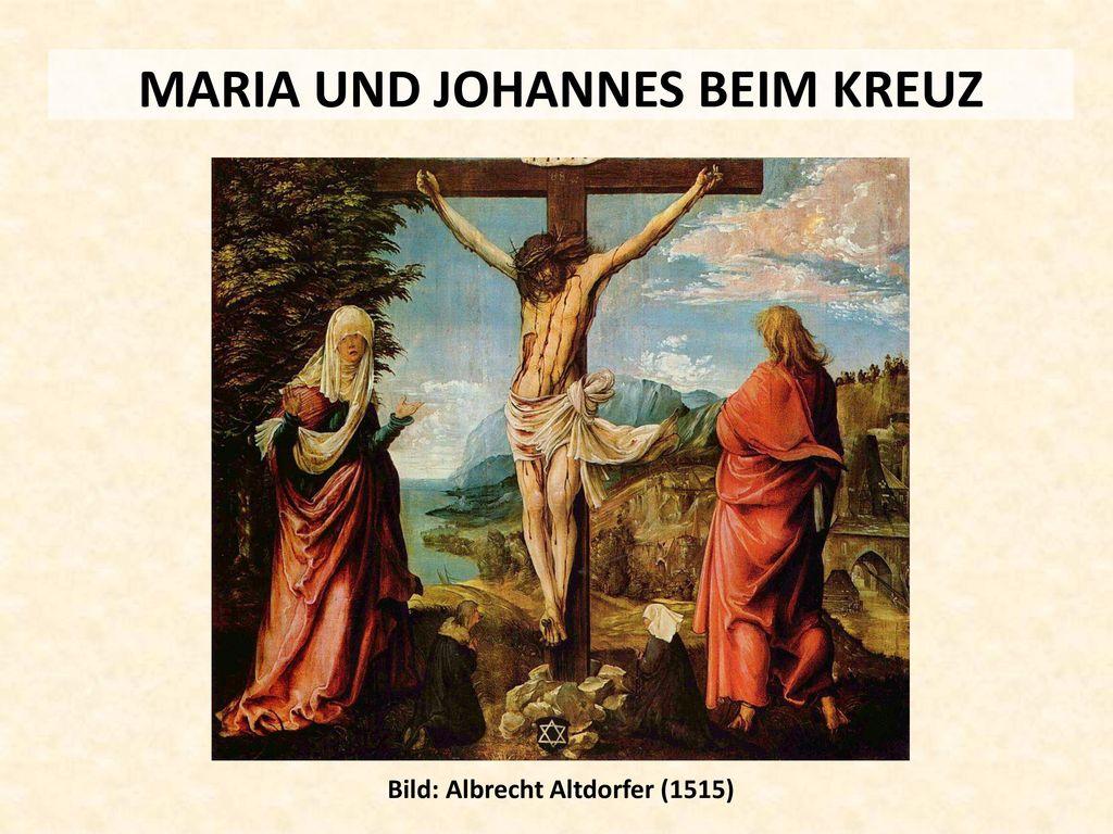 MARIA UND JOHANNES BEIM KREUZ Bild: Albrecht Altdorfer (1515)