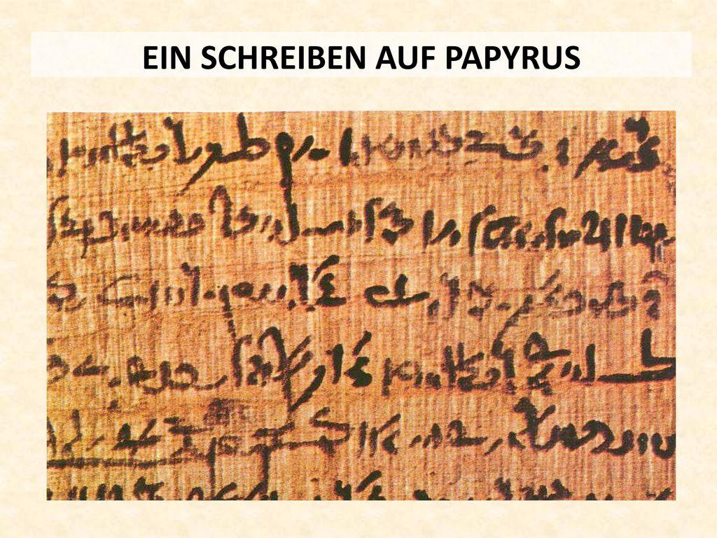 EIN SCHREIBEN AUF PAPYRUS