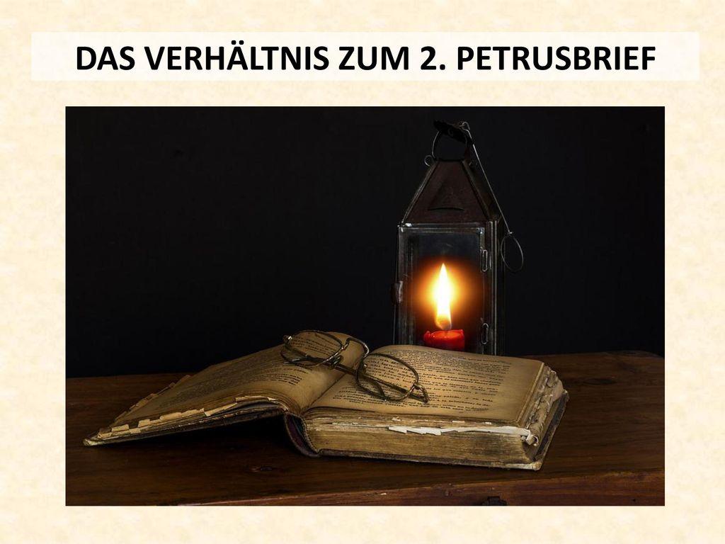 DAS VERHÄLTNIS ZUM 2. PETRUSBRIEF
