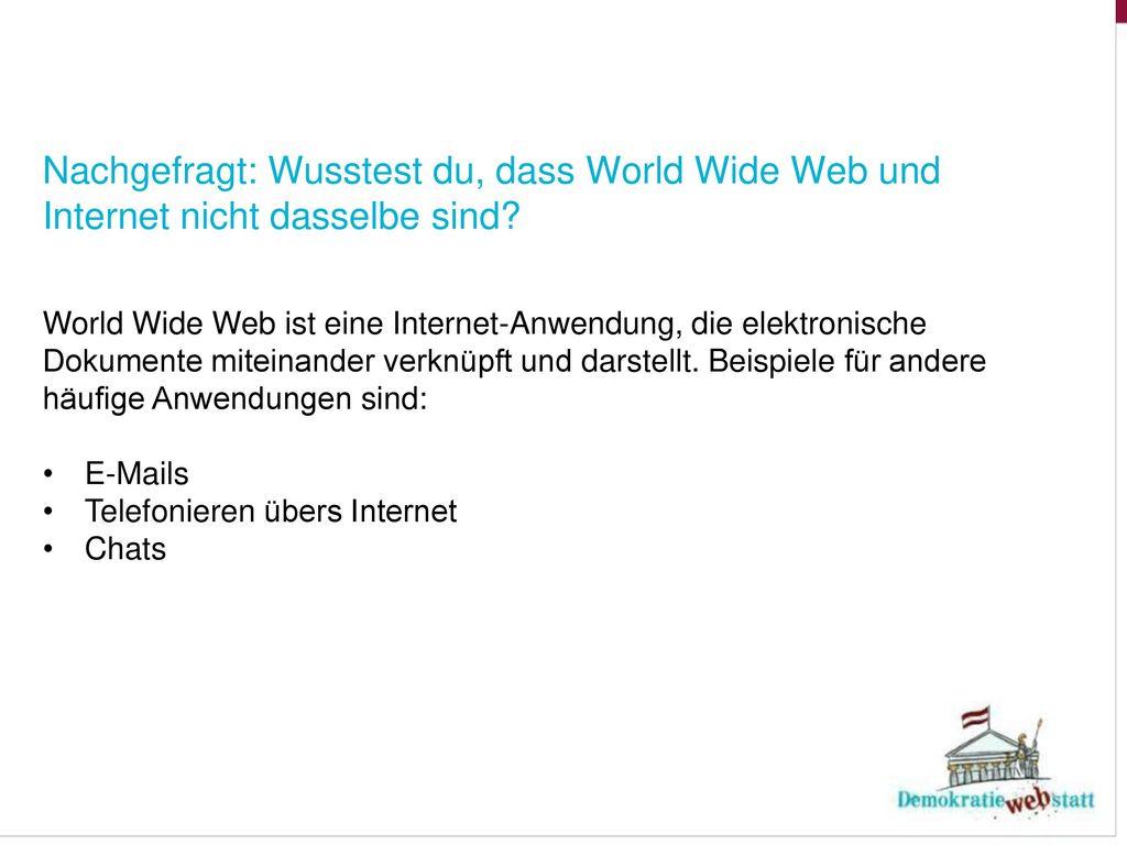 Nachgefragt: Wusstest du, dass World Wide Web und Internet nicht dasselbe sind