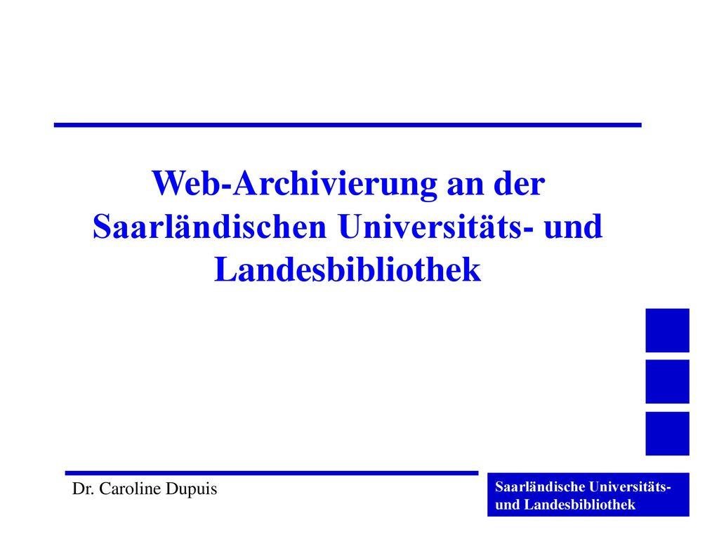 Web-Archivierung an der Saarländischen Universitäts- und Landesbibliothek