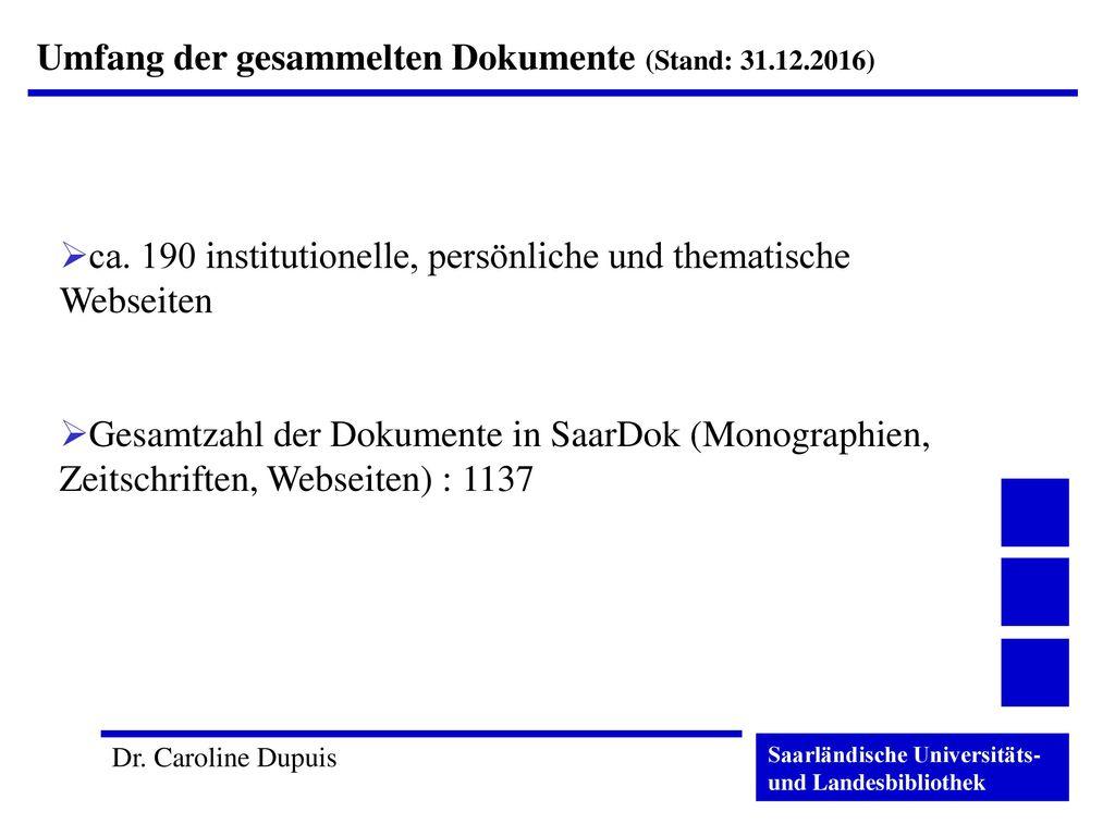 Umfang der gesammelten Dokumente (Stand: 31.12.2016)