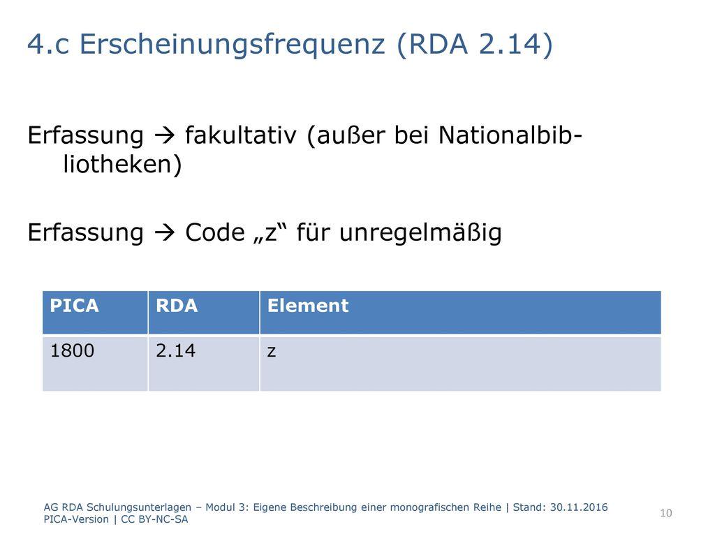 4.c Erscheinungsfrequenz (RDA 2.14)