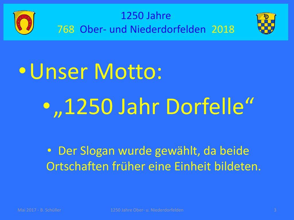 """Unser Motto: """"1250 Jahr Dorfelle"""