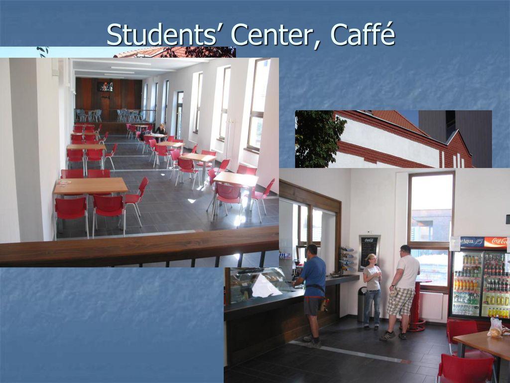 Students' Center, Caffé