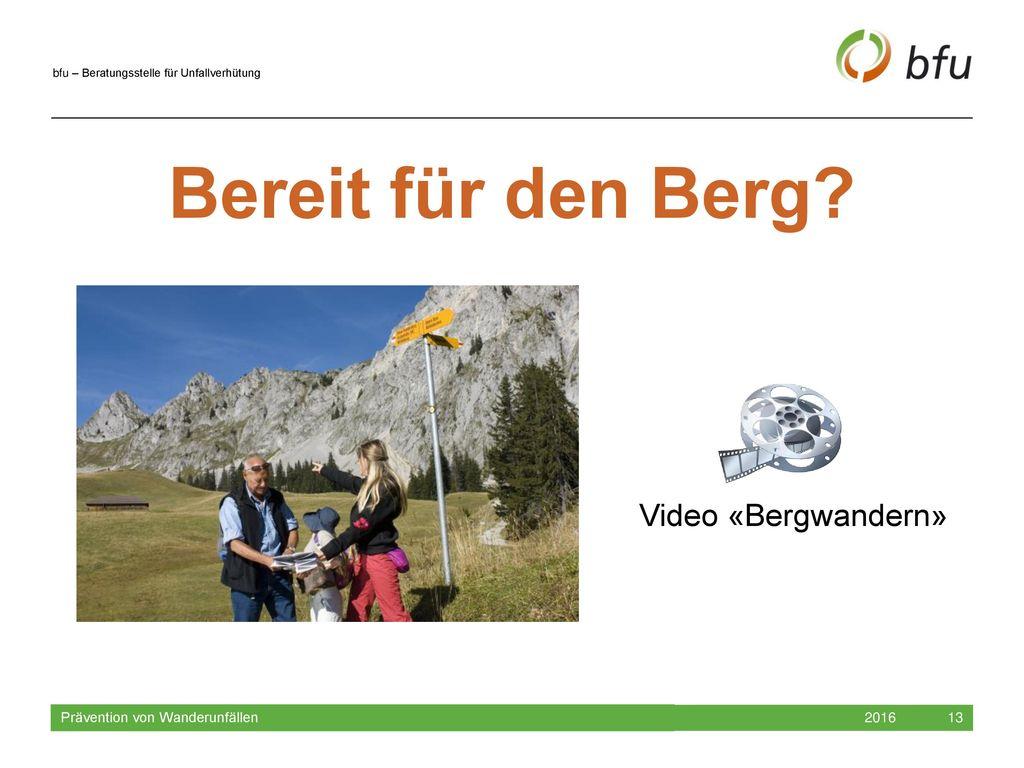 Bereit für den Berg Video «Bergwandern» Prävention von Wanderunfällen