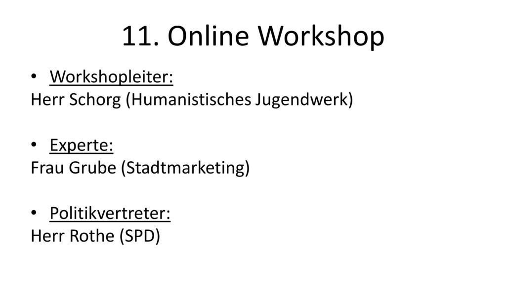 11. Online Workshop Workshopleiter: