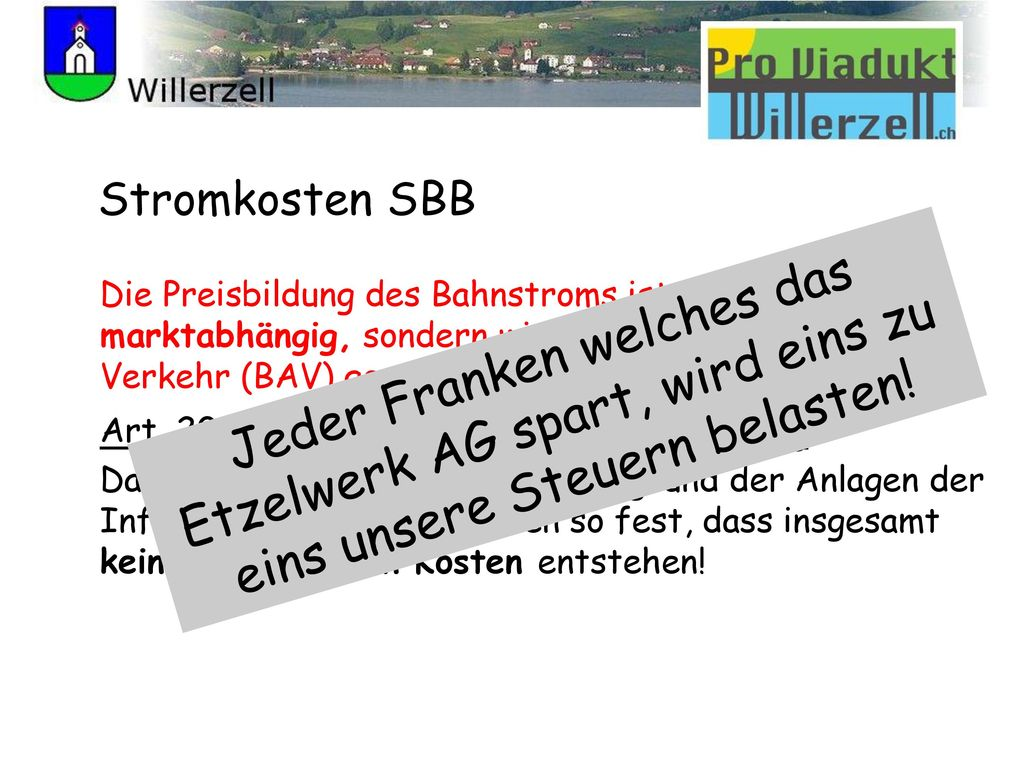 Stromkosten SBB Die Preisbildung des Bahnstroms ist nicht marktabhängig, sondern wird vom Bundesamt für Verkehr (BAV) geregelt!