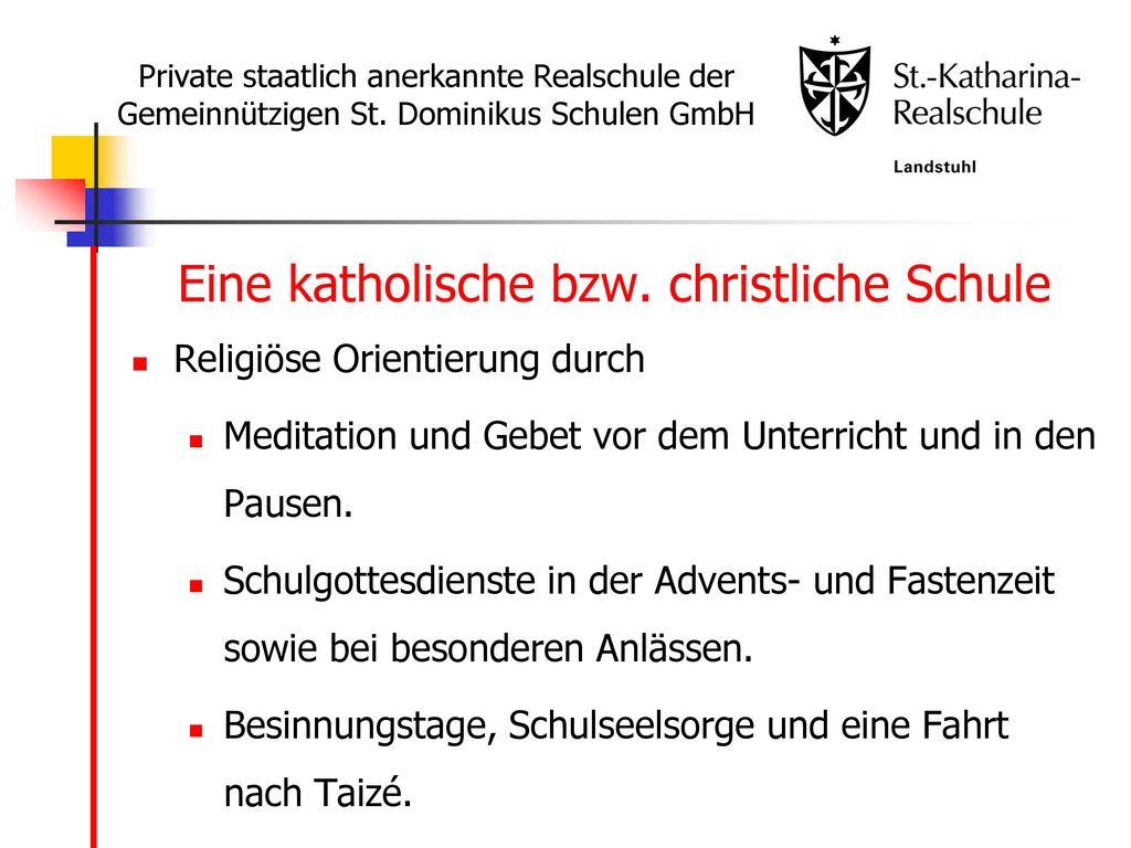 Eine katholische bzw. christliche Schule