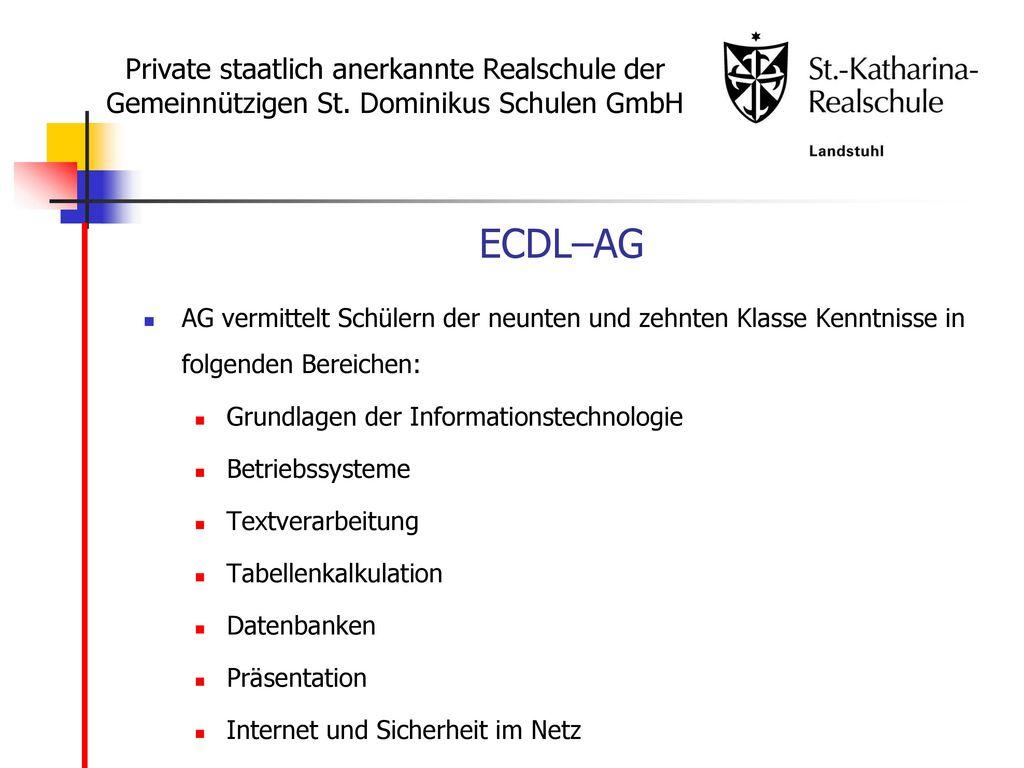 ECDL–AG Private staatlich anerkannte Realschule der