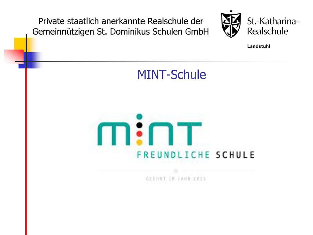 MINT-Schule Private staatlich anerkannte Realschule der