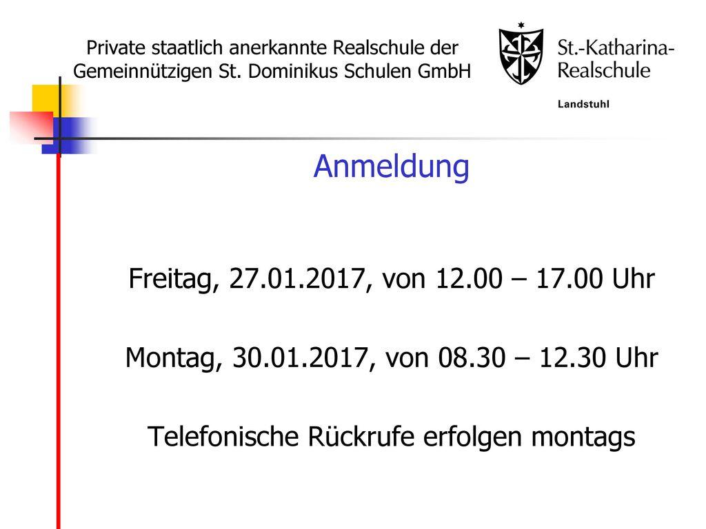 Anmeldung Freitag, 27.01.2017, von 12.00 – 17.00 Uhr