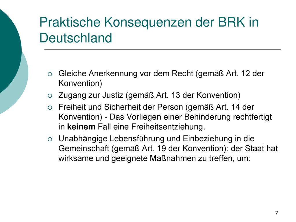 Praktische Konsequenzen der BRK in Deutschland