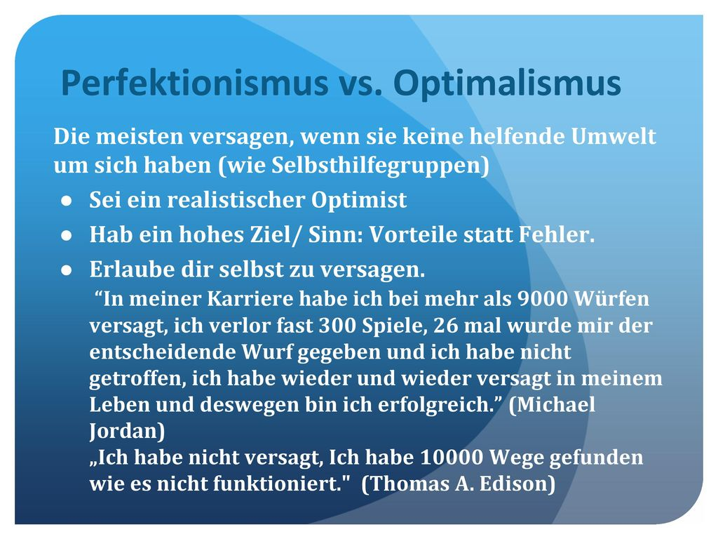 Perfektionismus vs. Optimalismus