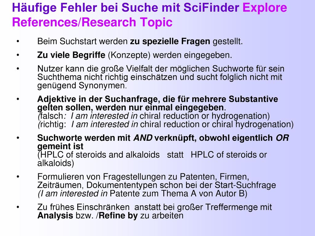 Häufige Fehler bei Suche mit SciFinder Explore References/Research Topic