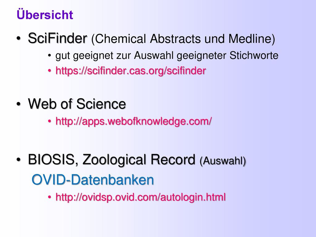 SciFinder (Chemical Abstracts und Medline)