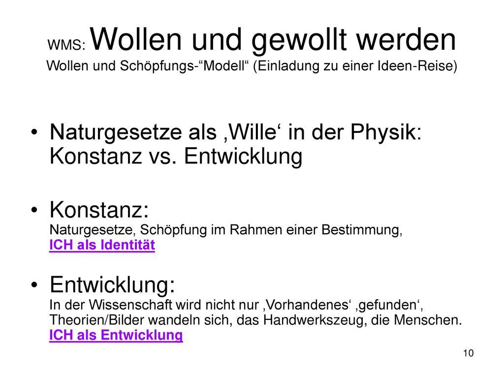 Naturgesetze als 'Wille' in der Physik: Konstanz vs. Entwicklung