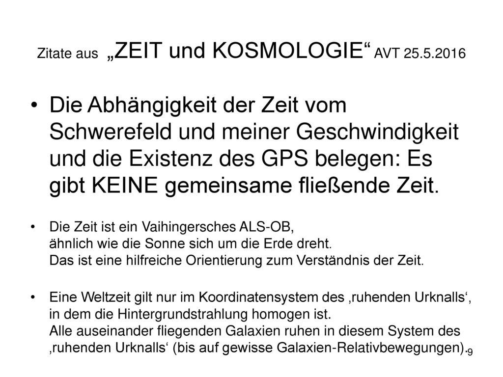 """Zitate aus """"ZEIT und KOSMOLOGIE AVT 25.5.2016"""