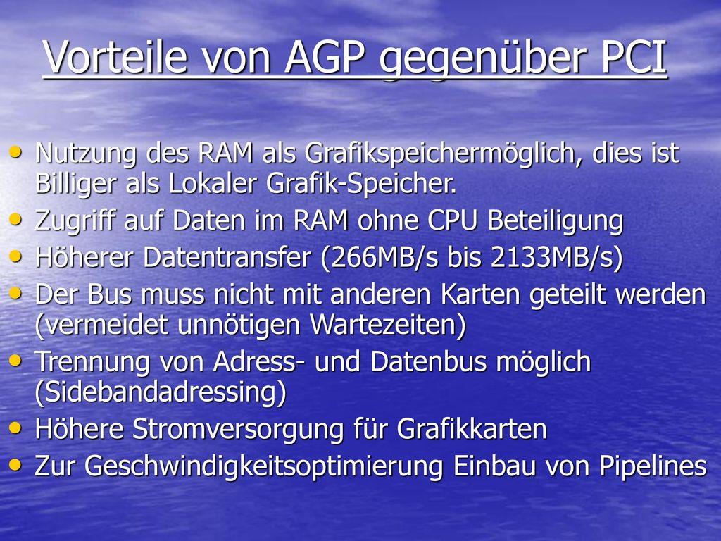 Vorteile von AGP gegenüber PCI
